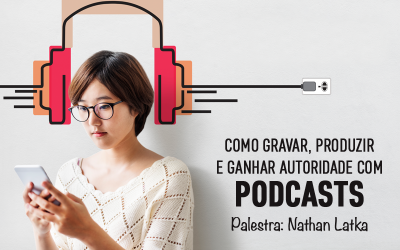 Palestras #RDSummit 2017: Podcasts com Nathan Latka