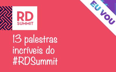 #MarketingDigital: 13 palestras incríveis do RD Summit