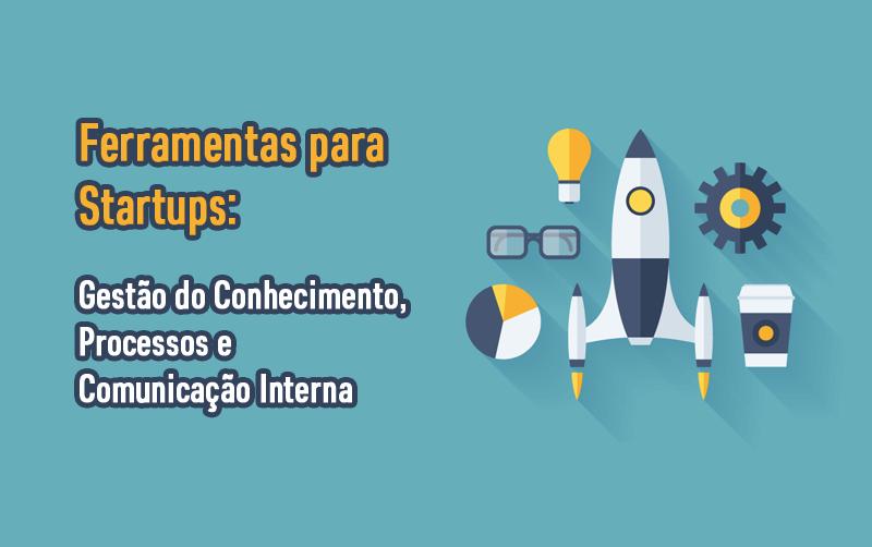 2 Ferramentas para Gestão do Conhecimento para Startups e processos inovadores
