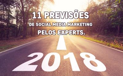 11 Tendências de Marketing de Mídias Sociais para 2018 segundo experts