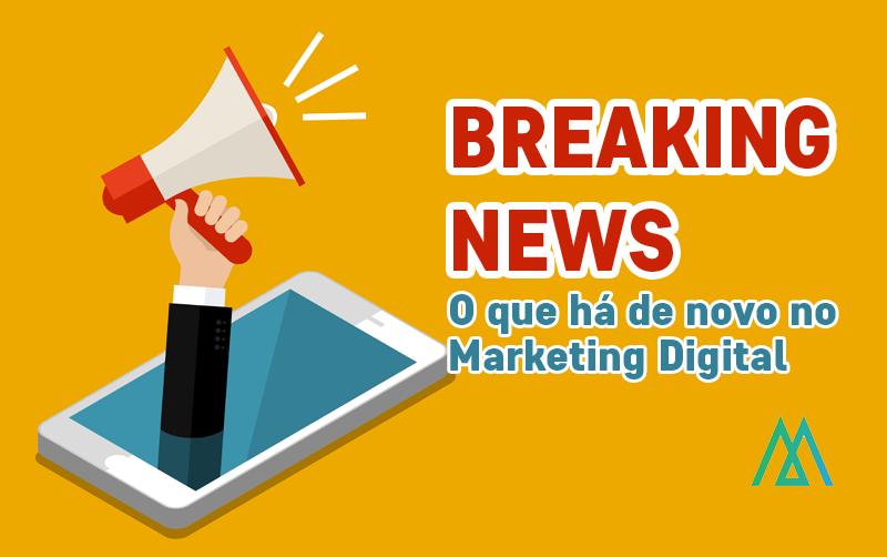 O que rolou na semana – Marketing Digital e Negócios